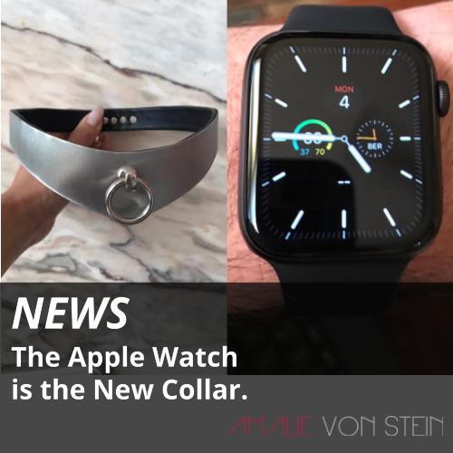 Die Apple Watch ist das neue Halsband.