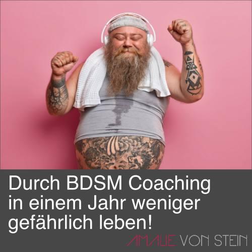 Amalie von Stein hilft durch BDSM coaching weniger gefährlich zu leben.