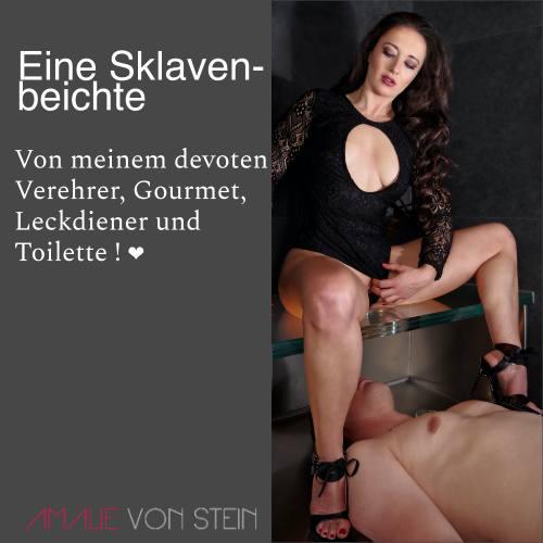 Eine kinky Sklavenbeichte von meinem devoten Verehrer, Gourmet, Leckdiener und Toilette Sklave T.